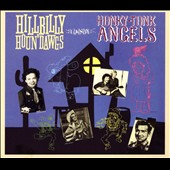 Various Artists: Hillbilly Houn' Dawgs & Honky-Tonk Angels [Digipak]