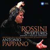 Rossini: Overtures; Andante, Theme and Variations / Antonio Pappano