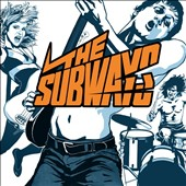 The Subways: The Subways *