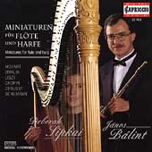 Miniatures for Flute and Harp / J&aacute;nos B&aacute;lint, Deborah Sipkai