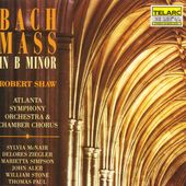 Bach: Mass in b / Shaw, McNair, Aler, Atlanta SO