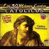 Various Artists: Los  30 Mejores Cantos Catolicos, Vol. 1 [Box]
