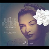 Lara Downes (Piano): A Billie Holiday Songbook *