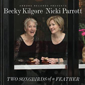 Rebecca Kilgore/Nicki Parrott: Two Songbirds of a Feather