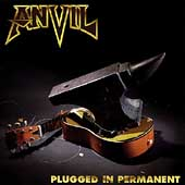 Anvil: Plugged in Permanent