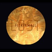 Fitkin Wall: Lost [Digipak]
