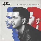 Andy Grammer: Magazines or Novels [Deluxe Edition] *