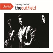 The Outfield: Playlist: The Very Best of the Outfield *
