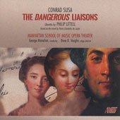 Conrad Susa (1935-2013): The Dangerous Liaisons, opera / Manhattan School of Music Opera Theater, George Manahan