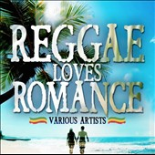 Various Artists: Reggae Loves Romance