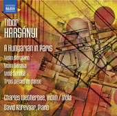 A Hungarian in Paris: Violin & Viola Sonatas by Tibor Harsányi (1898-1954) / Charles Wetherbee, violin/viola; David Korevaar, piano