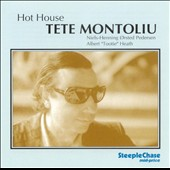 Tete Montoliu: Hot House