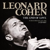 Leonard Cohen: The  End of Love