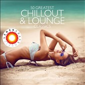 Lemongrass: 50 Greatest Chillout & Lounge: Presented by Lemongrass