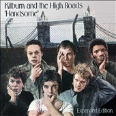 Kilburn & the High Roads: Handsome [Original Album+Bonus Tracks]