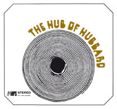 Freddie Hubbard: The Hub of Hubbard
