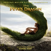 Daniel Hart: Pete's Dragon [2016] [Original Motion Picture Soundtrack]