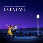 Justin Hurwitz: La La Land [Original Motion Picture Soundtrack]