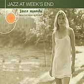 Various Artists: Jazz Moods: Jazz at Weeks End