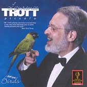 For the Birds / Lawrence Trott
