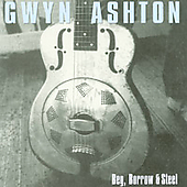 Gwyn Ashton: Beg, Borrow and Steel