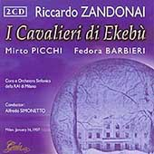 Zandonai: I Cavalieri di Ekeb&#250; / Simonetto, Picchi, et al