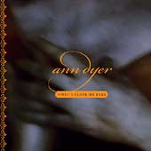 Ann Dyer: When I Close My Eyes *