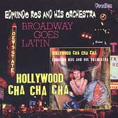 Edmundo Ros: Hollywood Cha Cha Cha/Broadway Goes Latin