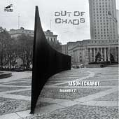 Jason Eckardt: Out of Chaos / Jeffrey Milarsky, Ensemble 21