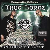 Thug Lordz: In Thugz We Trust [Screwed and Chopped] [PA]