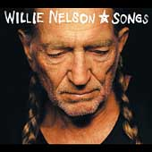 Willie Nelson: Songs [Digipak]