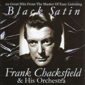 Frank Chacksfield: Black Satin
