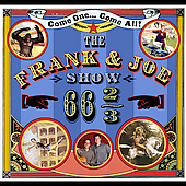 The Frank & Joe Show: 66 2/3 [Digipak]