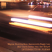 Wayne Horvitz (Composer/Keyboard): Intersection Poems