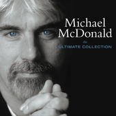 Michael McDonald (Vocals/Keys): The Ultimate Collection