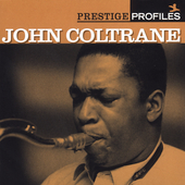 John Coltrane: Prestige Profiles, Vol. 9