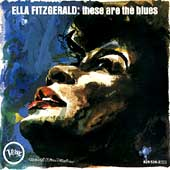 Ella Fitzgerald: These Are the Blues