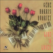 Gene Harris Quartet: Like a Lover