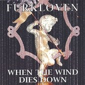 Furkloven: When the Wind Dies Down