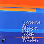 The Vanguard Jazz Orchestra: Up from the Skies, Music of Jim McNeely