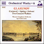 Glazunov: Carnaval/Spring/Salome/Waltzes