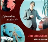 Jan Lundgren: Something to Live For