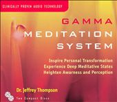 Jeffrey D. Thompson: Gamma Meditation System [2 CD]