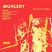Muhledy: Active Sleep