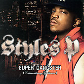 Styles P: Super Gangster (Extraordinary Gentleman) [Edited]