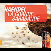 Instant Classics - Haendel: La Grande Sarabande
