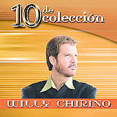 Willy Chirino: 10 de Coleccion