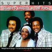 Gladys Knight & the Pips: Super Hits [2009]