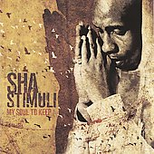Sha Stimuli: My Soul To Keep