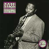 Louis Jordan & His Tympany 5: Rock 'n Roll Call